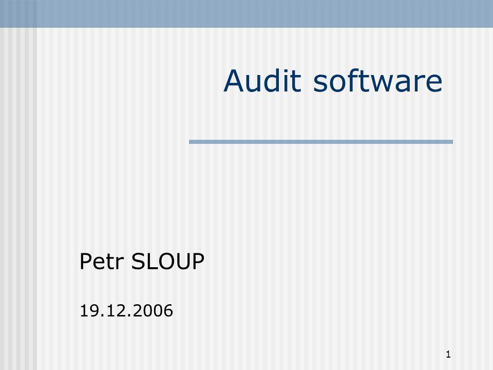 2 Cíl Cílem auditu je sestavit přehled a základní popis používaného software (aplikací)