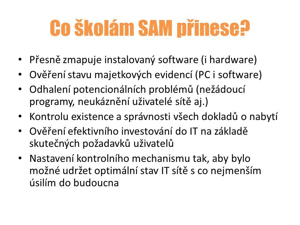 Co školám SAM přinese? Přesně zmapuje instalovaný software (i hardware) Ověření stavu majetkových evidencí (PC i software) Odhalení potencionálních pr