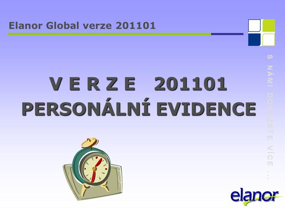 S NÁMI DOKÁŽETE VÍCE... Elanor Global verze 201101 Systémový modul a společné funkce