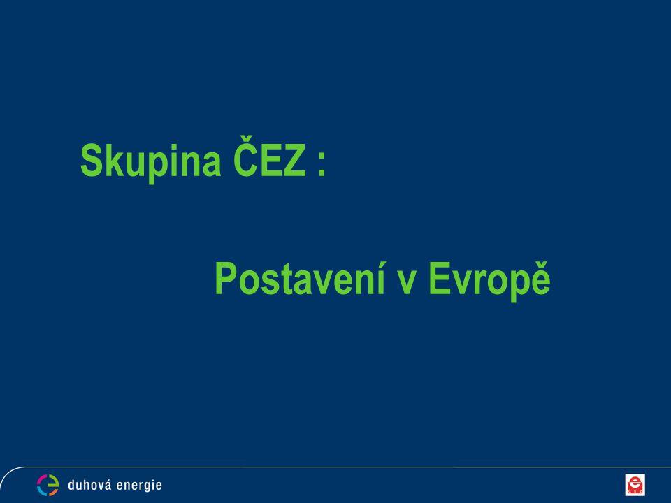 Skupina ČEZ : Postavení v Evropě