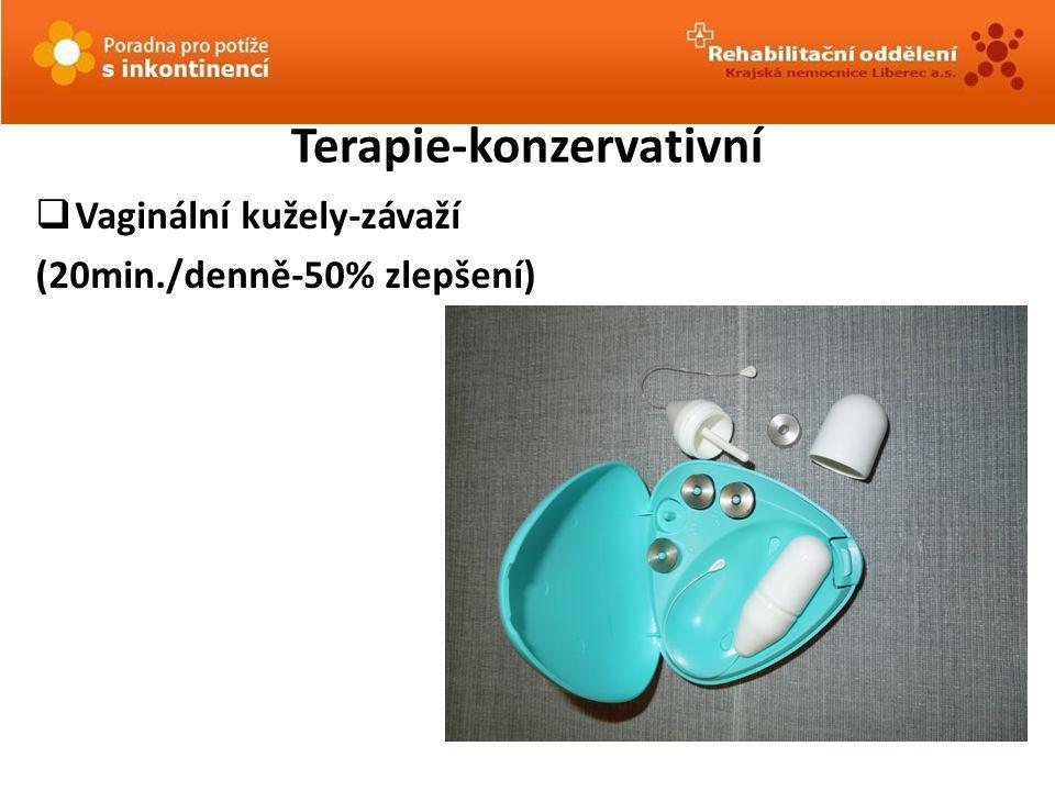 Terapie-konzervativní  Vaginální kužely-závaží (20min./denně-50% zlepšení)