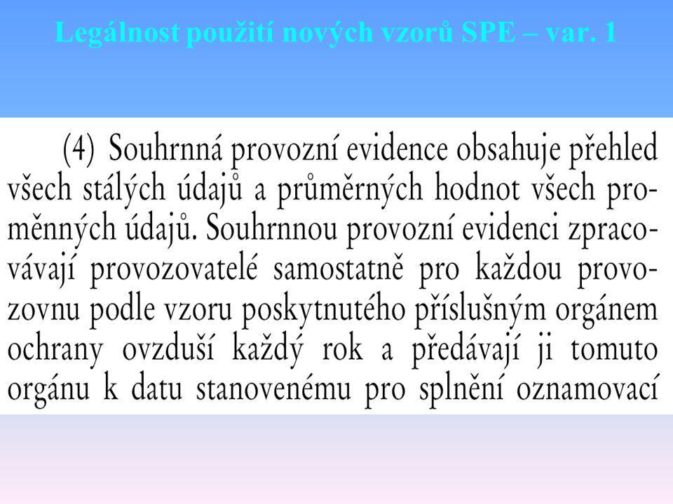 Legálnost použití nových vzorů SPE – var. 1
