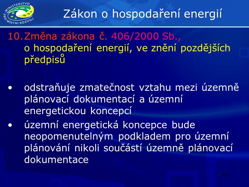 49 Energetický zákon 11.Změna zákona č.