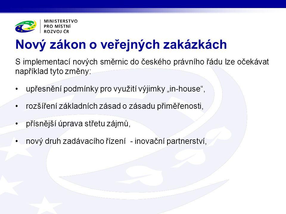 """S implementací nových směrnic do českého právního řádu lze očekávat například tyto změny: upřesnění podmínky pro využití výjimky """"in-house"""", rozšíření"""