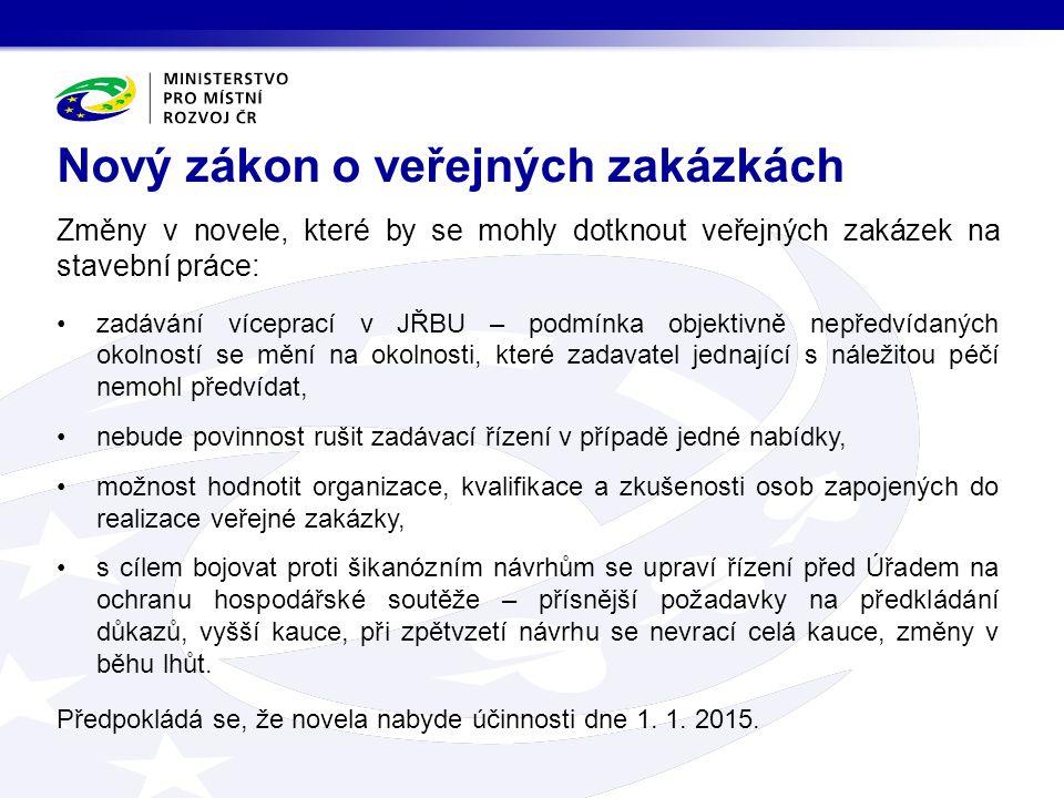 V roce 2014 byly přijaty 3 nové zadávací směrnice.