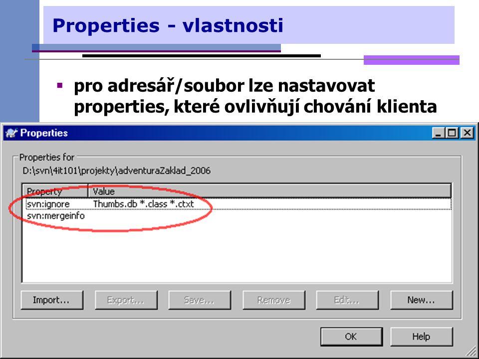 Properties - vlastnosti  pro adresář/soubor lze nastavovat properties, které ovlivňují chování klienta svn 32 © Luboš Pavlíček1. přednáška - správa v