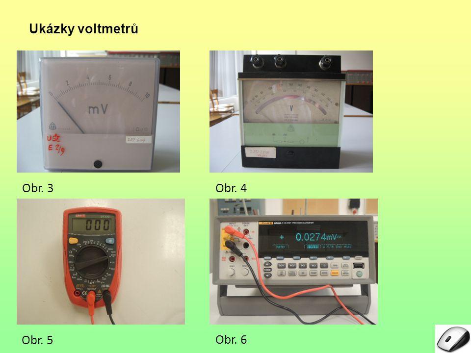 Ukázky voltmetrů Obr. 3 4 5 6