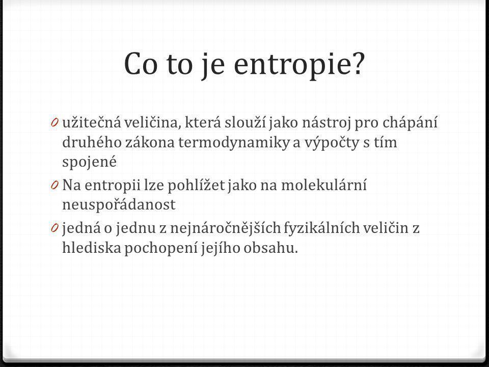 Co to je entropie.