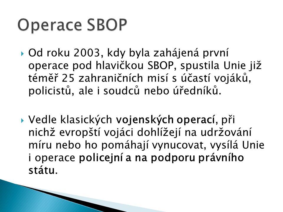  Od roku 2003, kdy byla zahájená první operace pod hlavičkou SBOP, spustila Unie již téměř 25 zahraničních misí s účastí vojáků, policistů, ale i sou