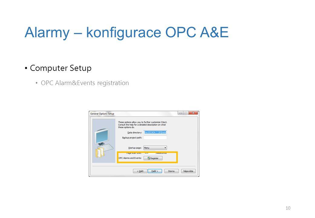 Computer Setup OPC Alarm&Events registration Alarmy – konfigurace OPC A&E 10