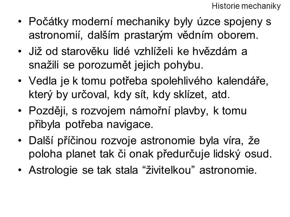 Jedním z prvních modelů, popisujících a vysvětlujících pohyb hvězd a planet, byl geocentrický model, pocházející od Ptolemaia (* asi 85 - asi + 165) řecký geograf, astronom a astrolog.