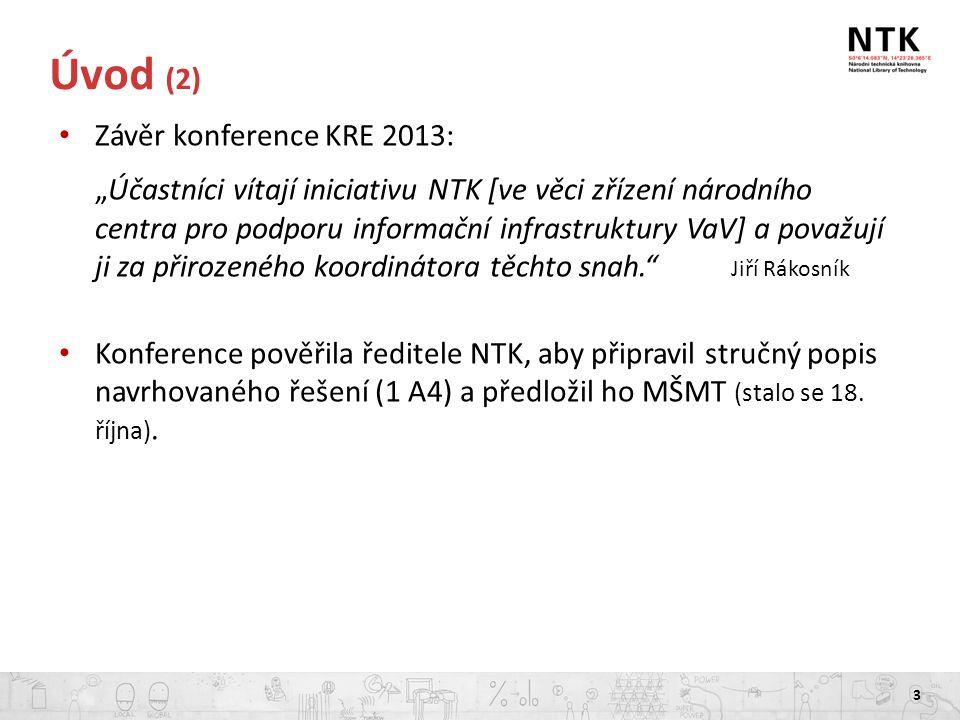 Národní centrum pro podporu informační infrastruktury VaV 4 Návrh řešení Česká republika je malá ekonomika a jako taková musí hledat vzory v úspěšných zemích podobné velikosti.