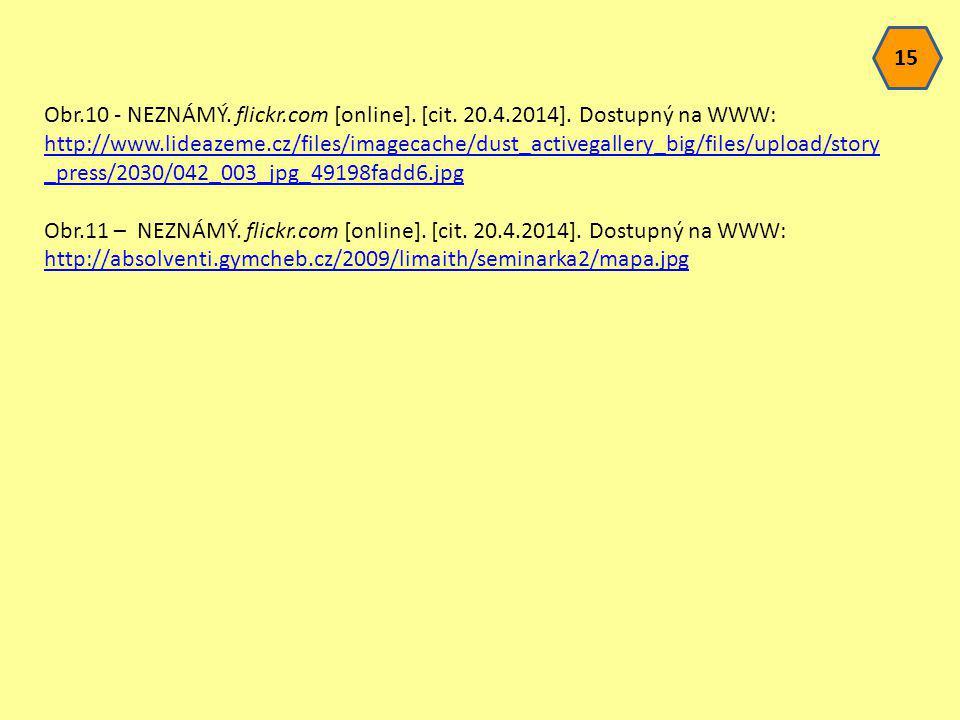 Obr.10 - NEZNÁMÝ. flickr.com [online]. [cit. 20.4.2014]. Dostupný na WWW: http://www.lideazeme.cz/files/imagecache/dust_activegallery_big/files/upload
