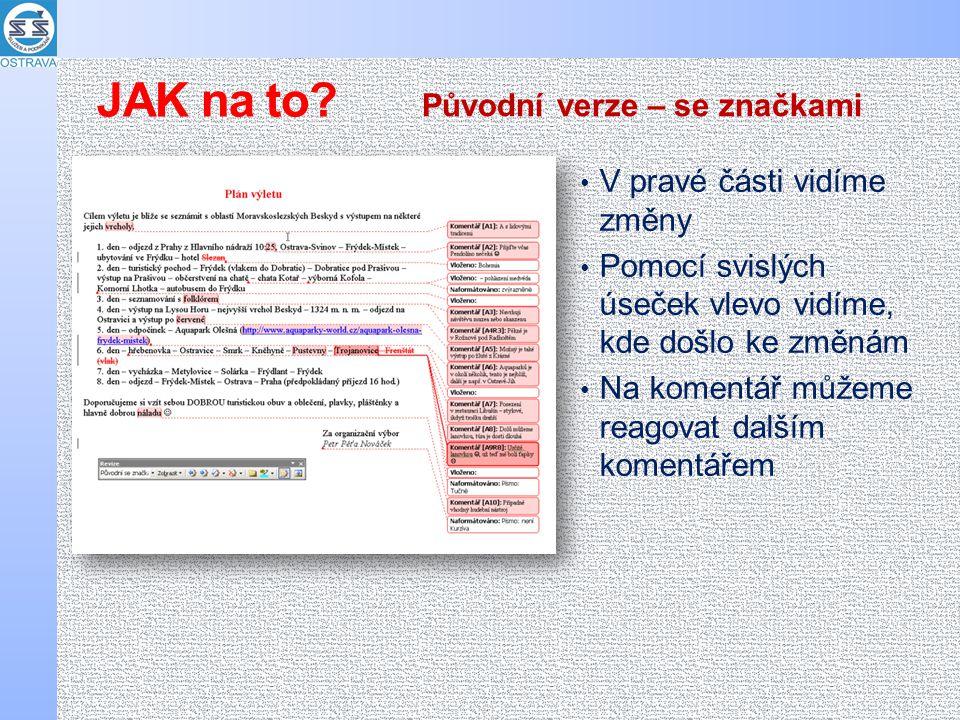 """Vpravo vidíme, co bylo změněno, zde odstraněno """"Slovan a nahrazeno """"Bohemia Finální verze se značkami JAK na to?"""