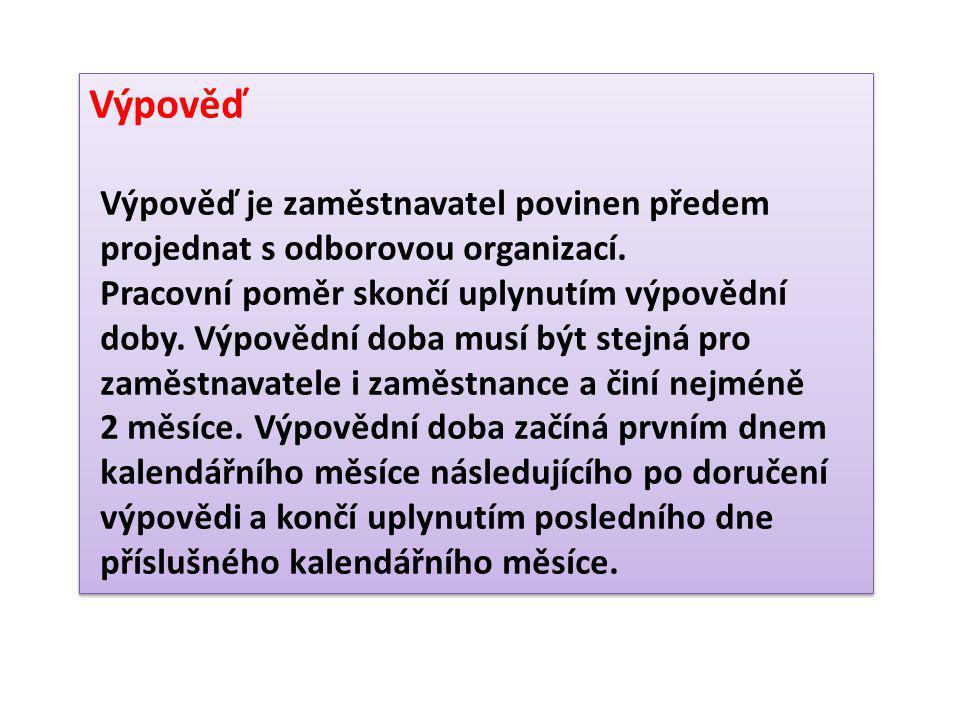 Výpověď daná zaměstnancem má formální úpravu stejnou jako dopis fyzické osoby právnické osobě, např.