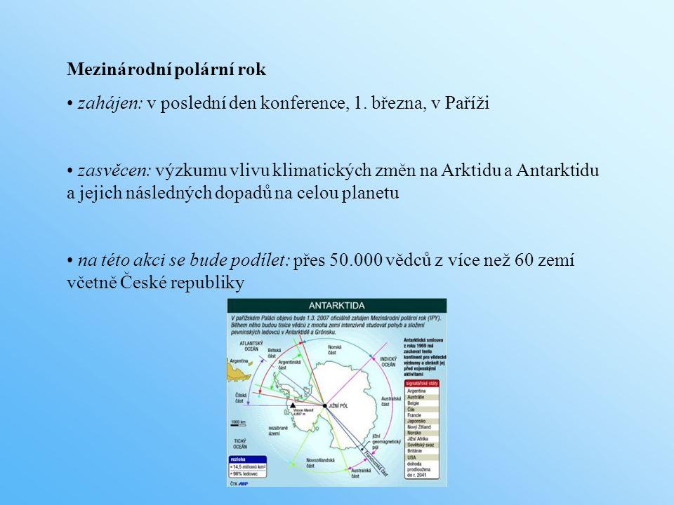 Mezinárodní polární rok zahájen: v poslední den konference, 1.