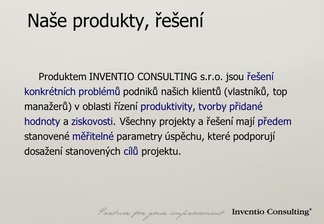 Naše produkty, řešení Produktem INVENTIO CONSULTING s.r.o.
