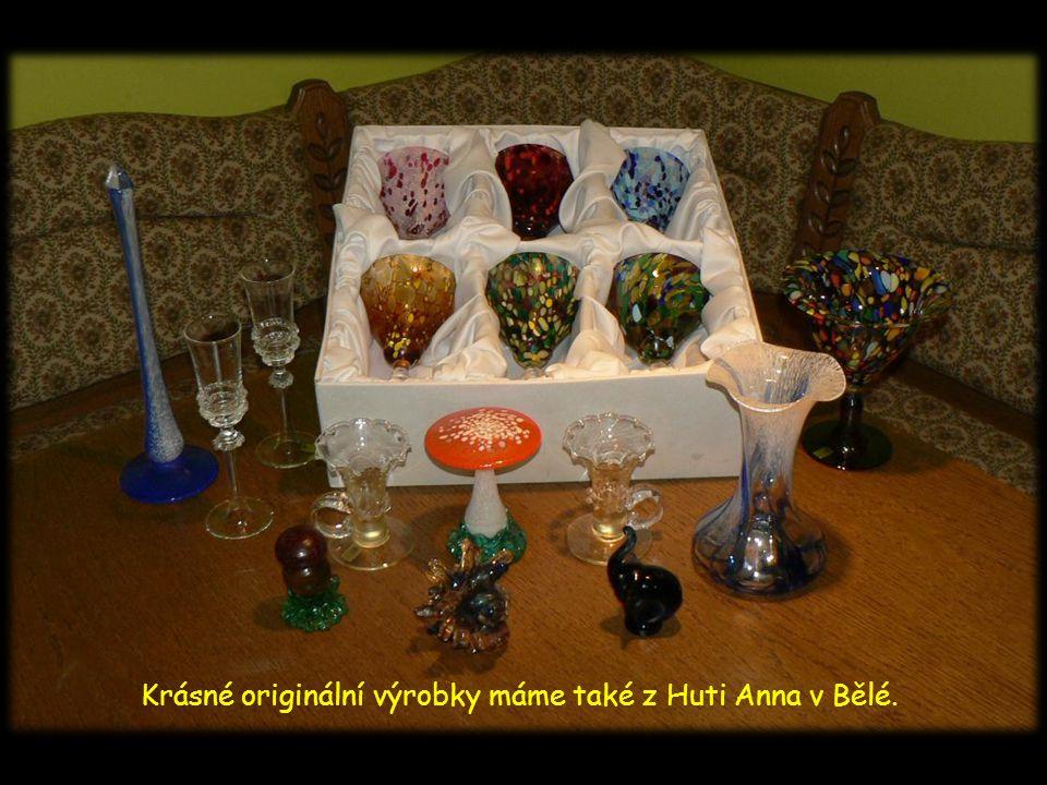 Pěkné věci ze skla máme i z Huti Jakub v Tasicích.
