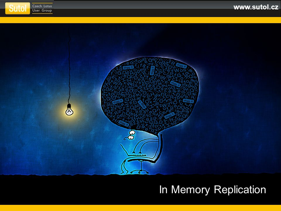 www.sutol.cz In Memory Replication
