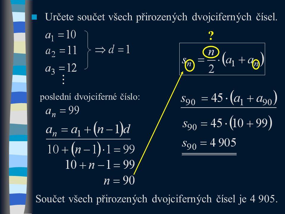 Určete součet všech přirozených dvojciferných čísel.