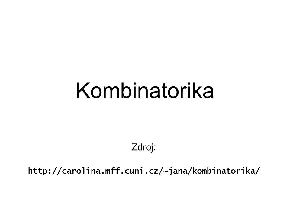 Kombinatorika Kombinatorika je obor matematiky, který se zabývá uspořádáním daných prvků podle určitých pravidel do určitých skupin.