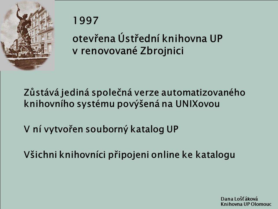 Dana Lošťáková Knihovna UP Olomouc Výhody centralizované knihovny Nákup elektronických informačních zdrojů z jednoho pracoviště - odd.