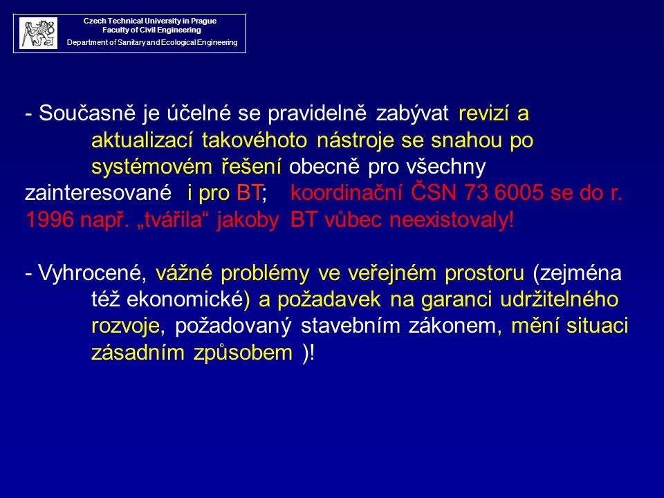 Czech Technical University in Prague Faculty of Civil Engineering Department of Sanitary and Ecological Engineering - Současně je účelné se pravidelně