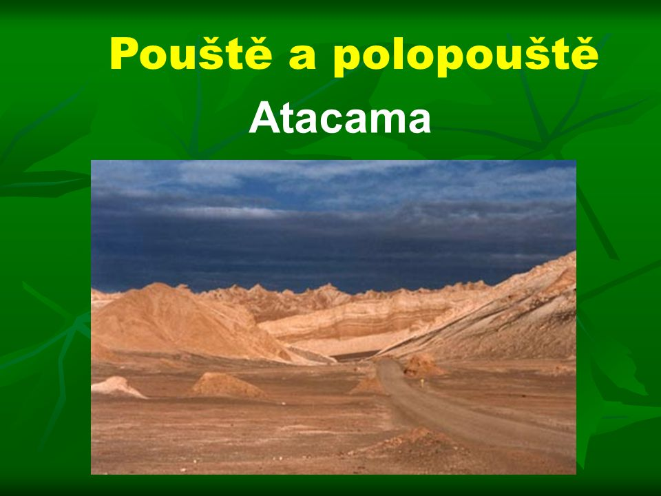 Pouště a polopouště Atacama