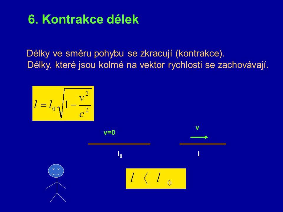 1. Určete periodu a frekvenci světelných hodin o délce l 0 = 5 cm: a) v jejich klidové inerciální soustavě K ´ b) v inerciální vztažné soustavě K, vzh