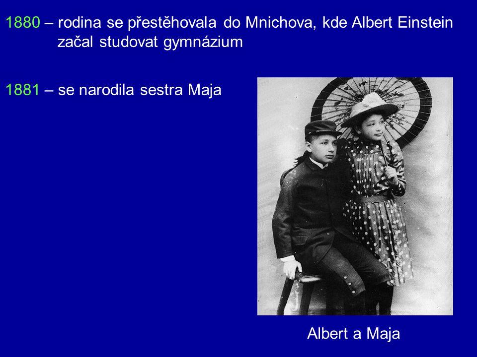 1879 – 14. března se narodil v židovské rodině v Ulmu Otec – Hermann Einstein elektrotechnický obchodník Matka – Paulina Kochová Albert