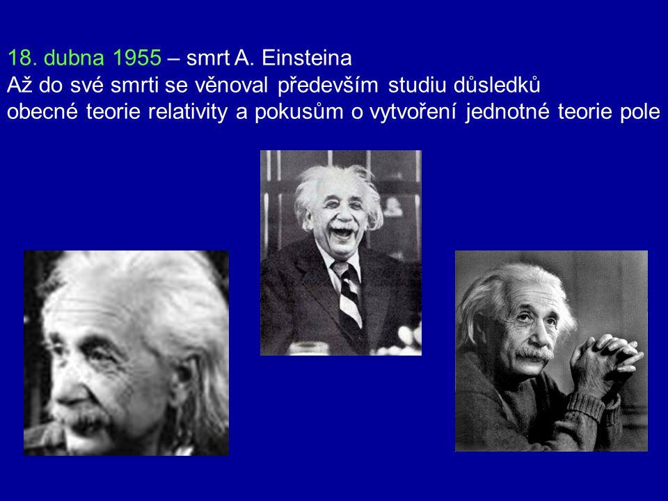 Einstein a J. R. Oppenheimer (1947) vedoucí projektu 1941 – projekt Manhattan k vývoji atomové bomby