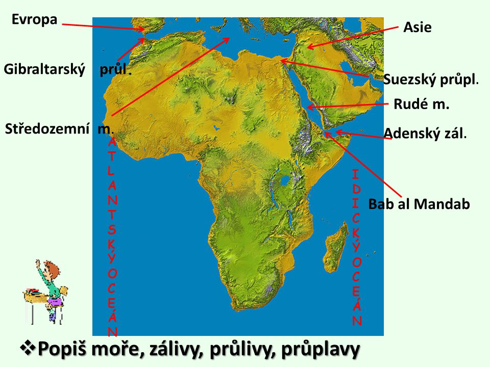 Evropa Středozemní m.Gibraltarský průl. Rudé m. Suezský průpl.