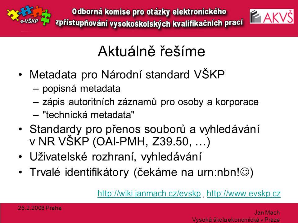 26.2.2008 Praha Jan Mach Vysoká škola ekonomická v Praze Národní úložiště šedé literatury
