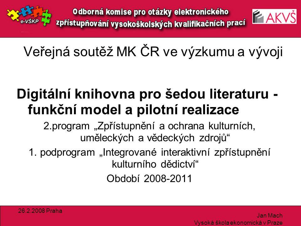 26.2.2008 Praha Jan Mach Vysoká škola ekonomická v Praze