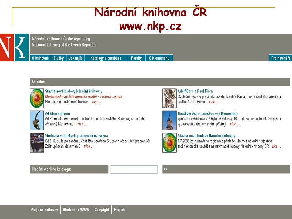 Národní knihovna ČR www.nkp.cz