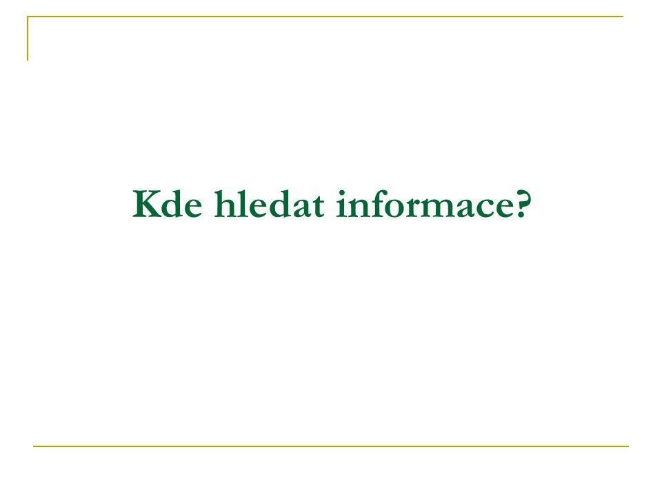 Kde hledat informace?
