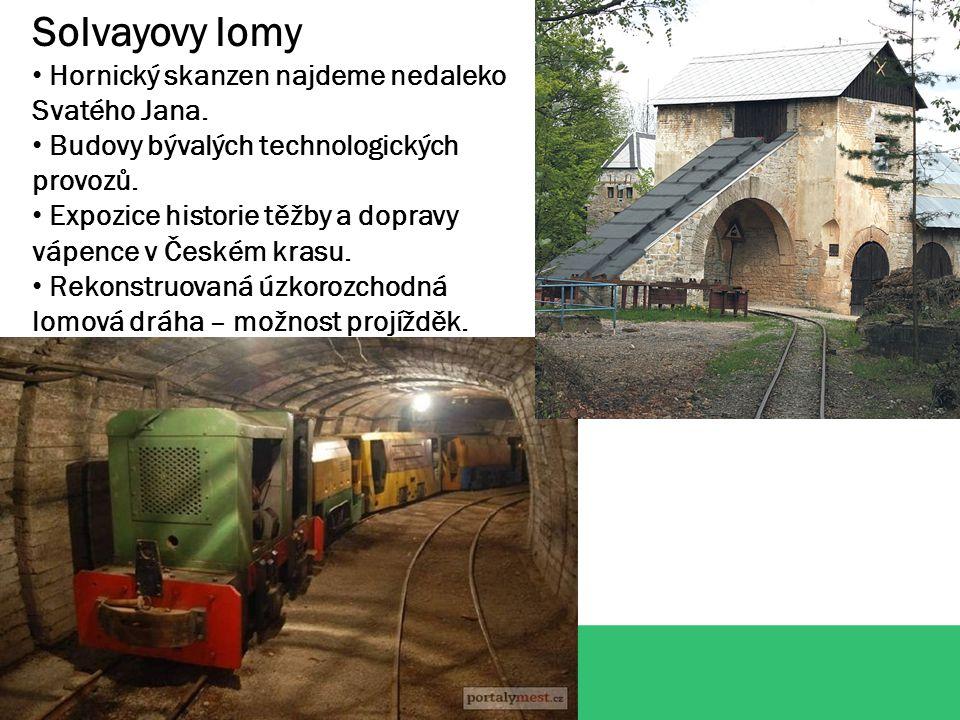 Solvayovy lomy Hornický skanzen najdeme nedaleko Svatého Jana.