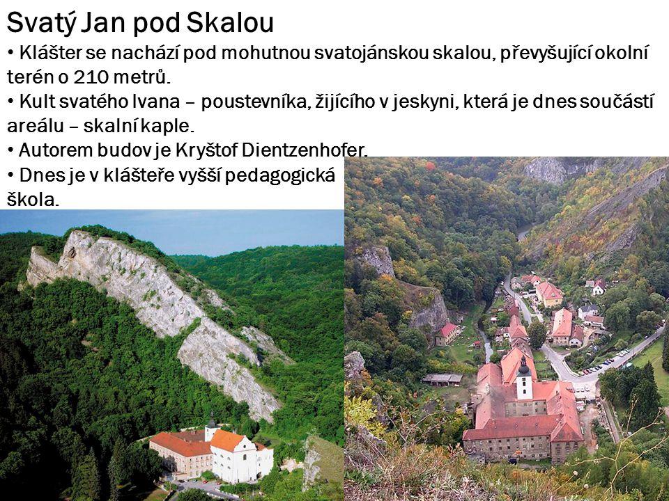 Svatý Jan pod Skalou Klášter se nachází pod mohutnou svatojánskou skalou, převyšující okolní terén o 210 metrů.