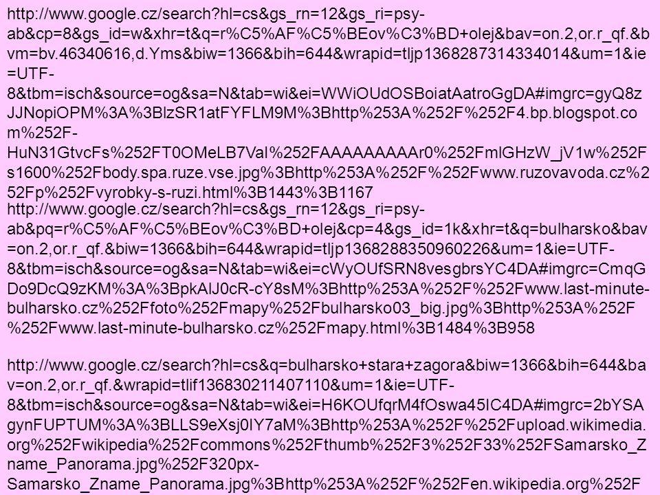 http://www.google.cz/search?hl=cs&gs_rn=12&gs_ri=psy- ab&cp=8&gs_id=w&xhr=t&q=r%C5%AF%C5%BEov%C3%BD+olej&bav=on.2,or.r_qf.&b vm=bv.46340616,d.Yms&biw=