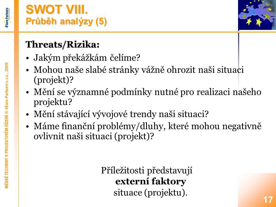 17 Threats/Rizika: Jakým překážkám čelíme.
