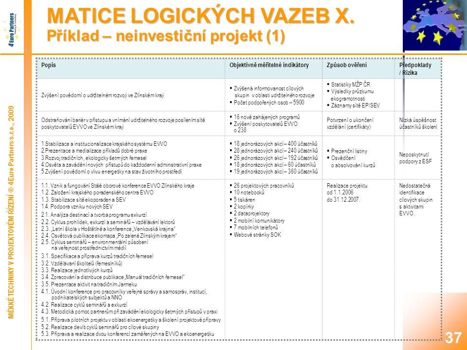 37 MATICE LOGICKÝCH VAZEB X.
