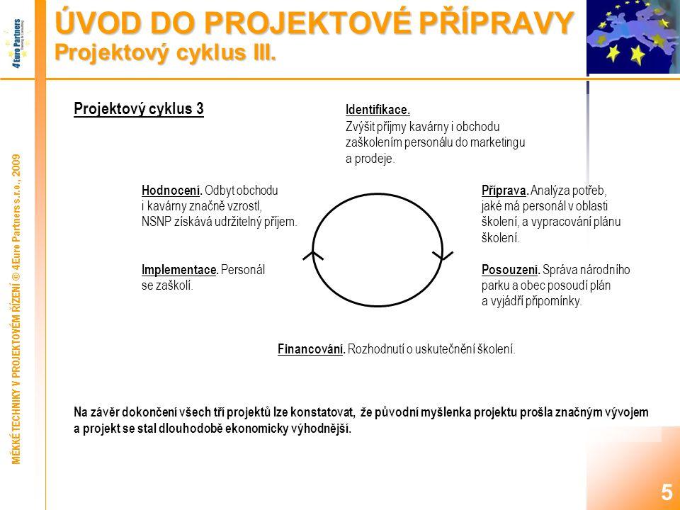 5 Projektový cyklus 3 Identifikace.