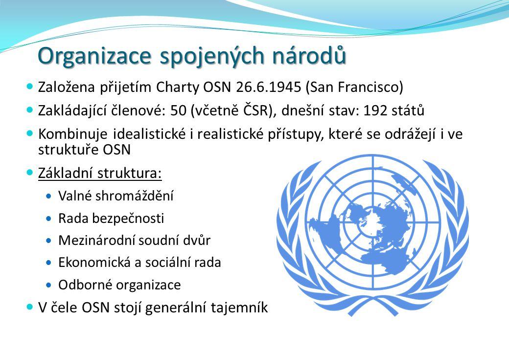 Organizace spojených národů Založena přijetím Charty OSN 26.6.1945 (San Francisco) Zakládající členové: 50 (včetně ČSR), dnešní stav: 192 států Kombin