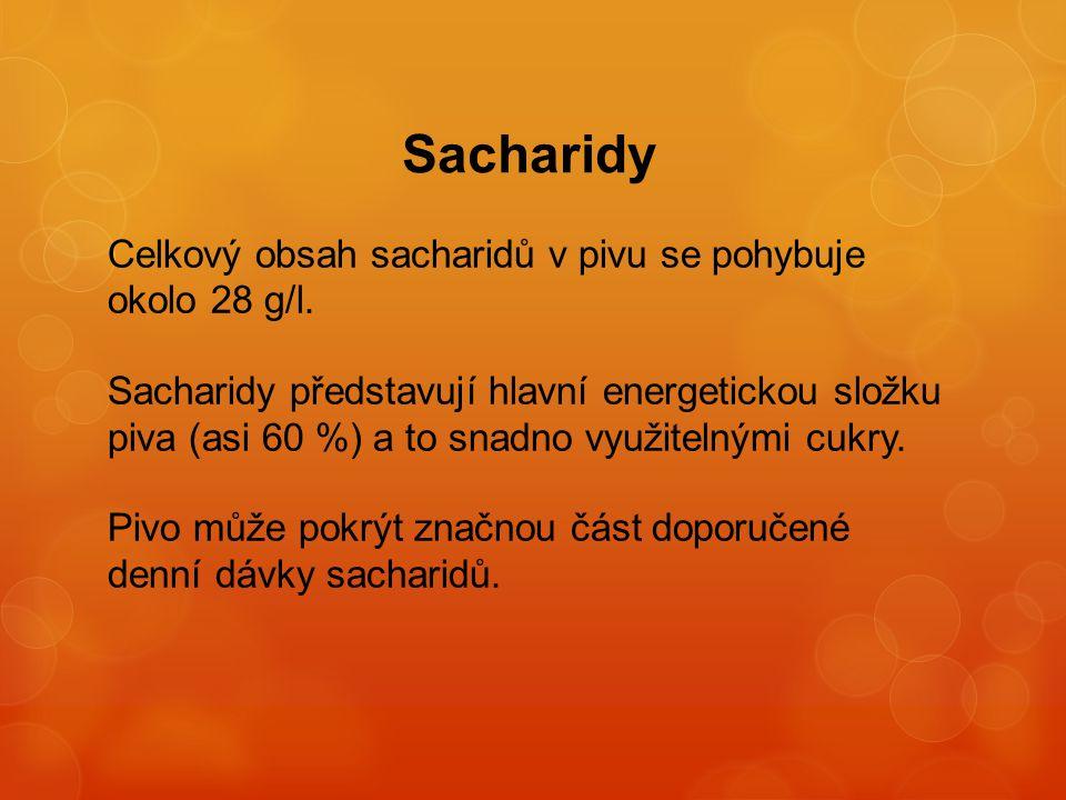 Sacharidy Celkový obsah sacharidů v pivu se pohybuje okolo 28 g/l. Sacharidy představují hlavní energetickou složku piva (asi 60 %) a to snadno využit