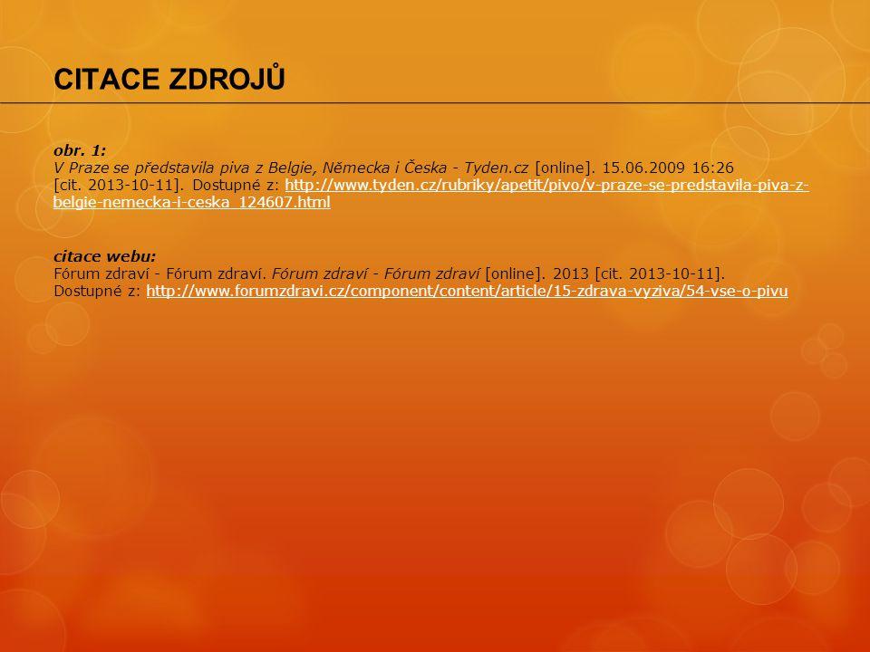 obr. 1: V Praze se představila piva z Belgie, Německa i Česka - Tyden.cz [online]. 15.06.2009 16:26 [cit. 2013-10-11]. Dostupné z: http://www.tyden.cz