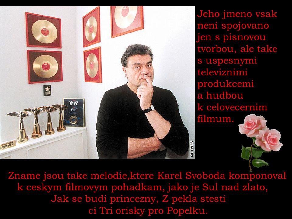 Karel Svoboda a scenaristky Katerina a Jitka Bartu