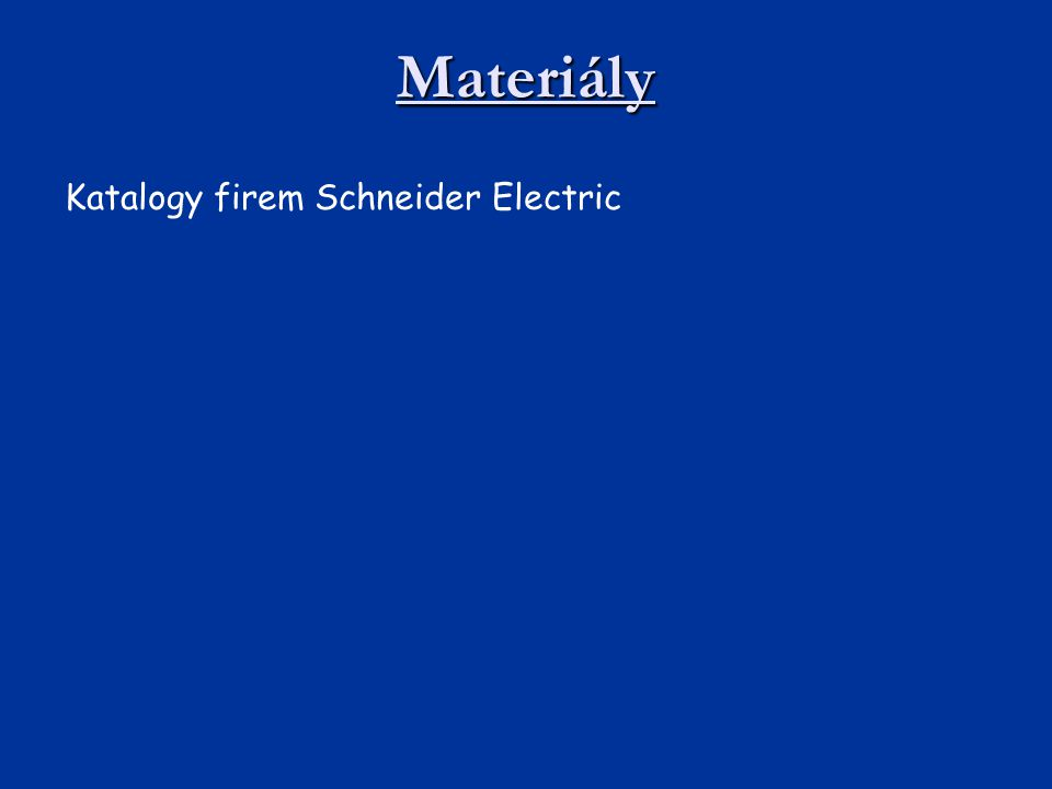 Materiály Katalogy firem Schneider Electric