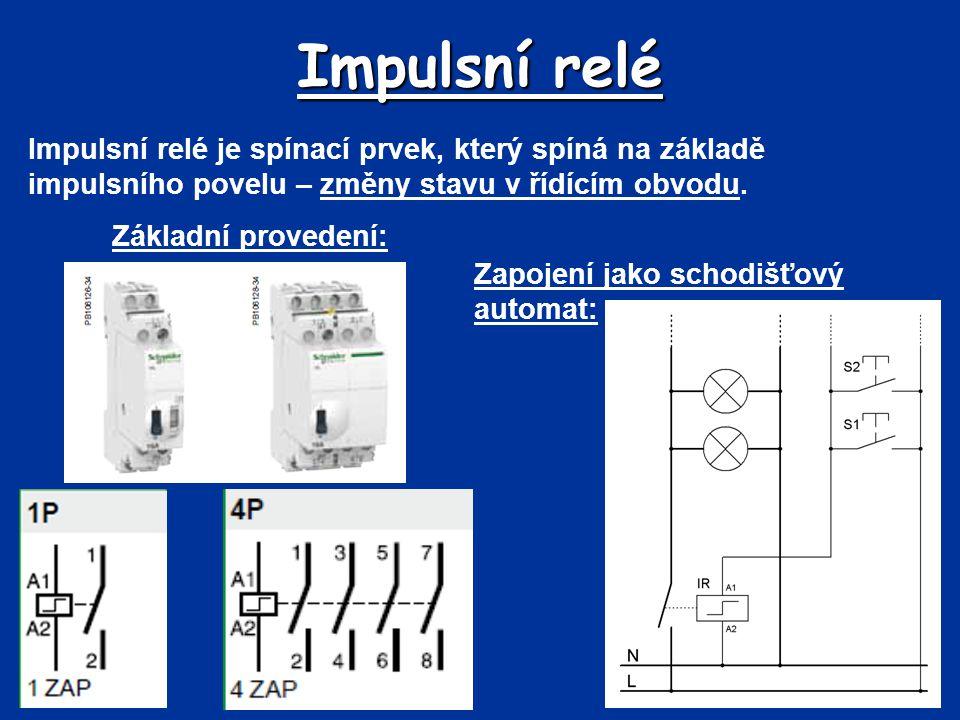 Impulsní relé Impulsní relé je spínací prvek, který spíná na základě impulsního povelu – změny stavu v řídícím obvodu.