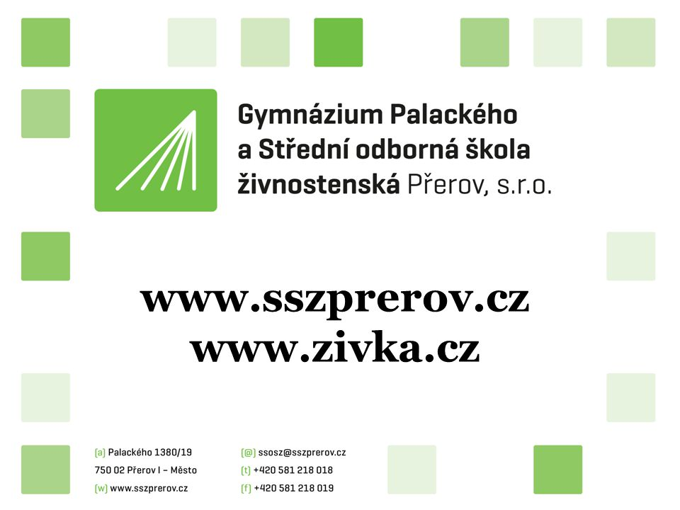www.sszprerov.cz www.zivka.cz