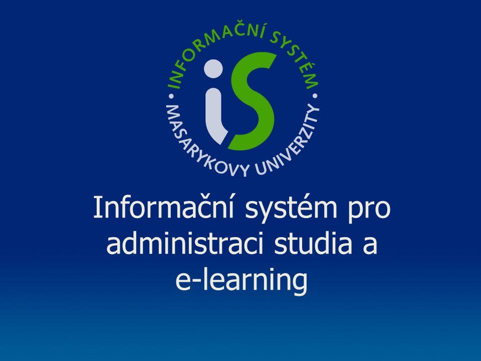 Informační systém pro administraci studia a e-learning